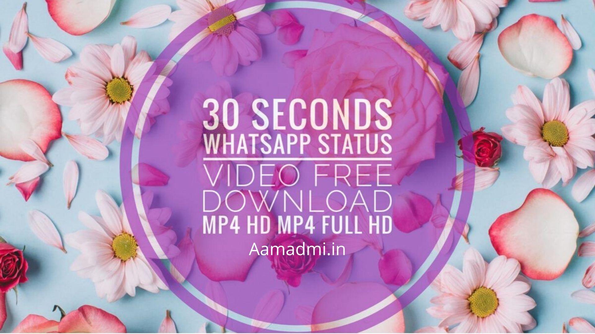 30 Seconds Latest Whatsapp Status Video Free Download 2019