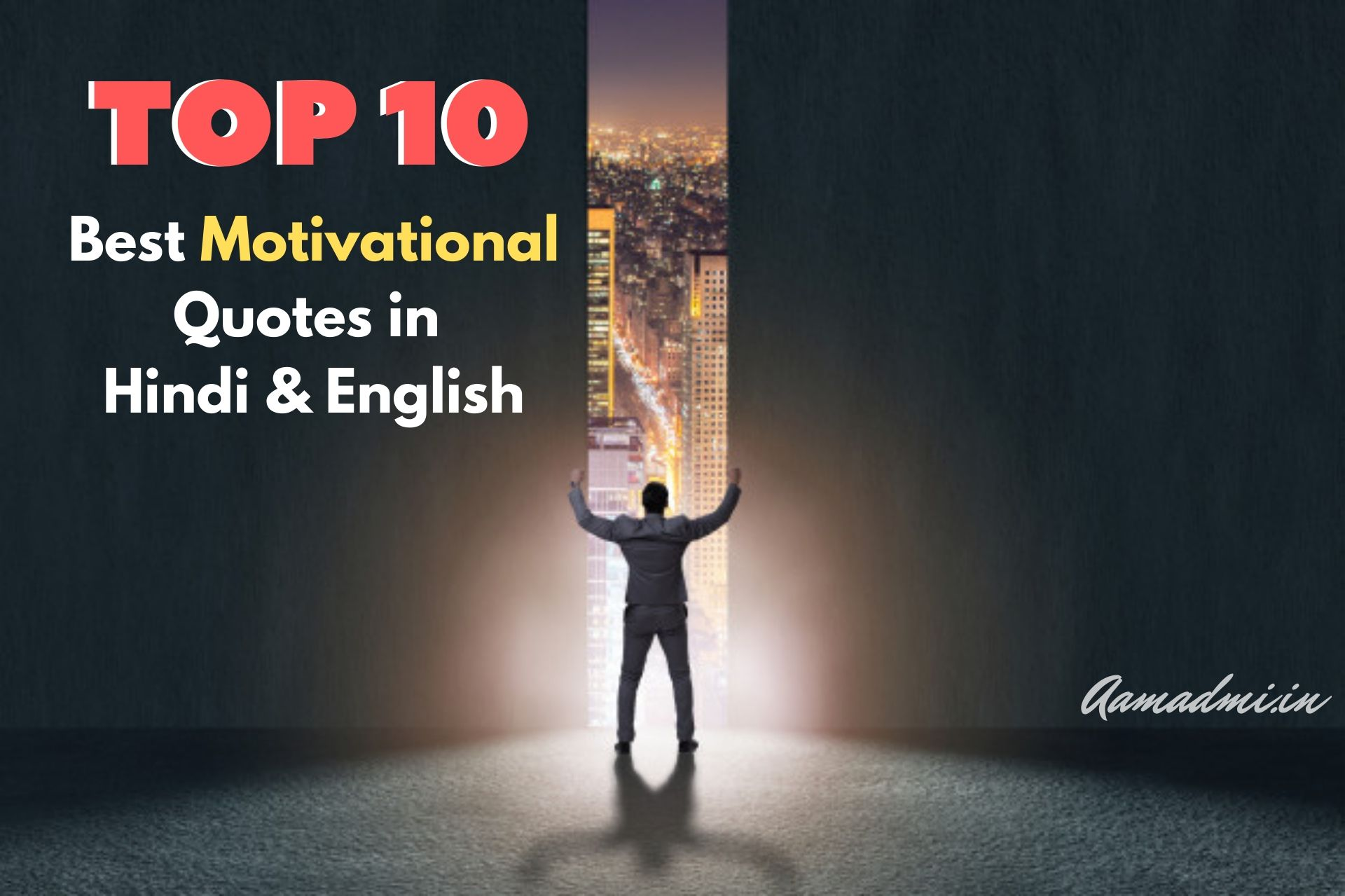 Top 20 Best Motivational Quotes in Hindi & English