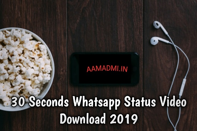 30 Seconds Whatsapp Status Video Download 2019