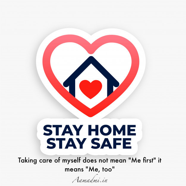 STAY HOME STAY SAFE Awareness & Inspirational Quotes Shayari Status Slogans in Hindi & English for Whatsapp Facebook Instagram With HD Images #StayHomeSaveLives
