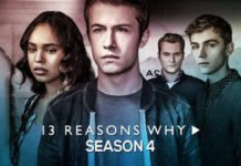 13 Reasons why Season 4 Netflix Web Series 2020 Review Budget Trailer Release Date on Netflix Plot & Story With spoilers, Who is in the 13 Reasons Why season 4 cast?