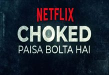 Choked Piasa Bolta hai Netflix Web Series Review Cast Crew Members Budget Story and Release Date, How money ruins the house, how much money is left in the kitchen?
