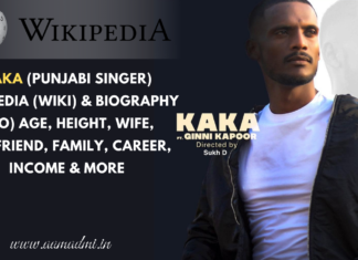 Kaka (Punjabi Singer) Lifestyle Wiki / Bio, Real Name, Age, Birthplace, Height, Wife, Girlfriend, Family, Career, Net Worth, Facts, Social Media Accounts and More Information