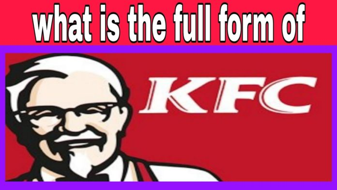 Full Form Of KFC